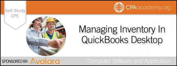 Managinginventoryinquickbooksdesktop avalara selfstudy